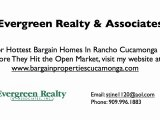 Bargain properties in Rancho Cucamonga California