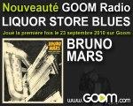 """BRUNO MARS - """"Liquor Store Blues"""" en 1er sur Goom"""