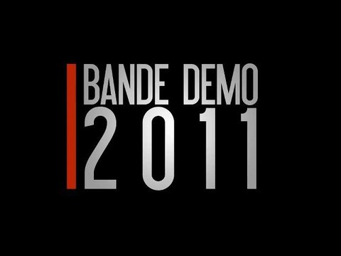 Bande démo 2011
