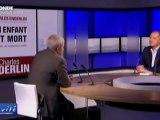 """Charles ENDERLIN : """"Je suis victime de la théorie du complot dans la mort d'un enfant"""" 05.05.10"""