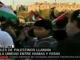 Miles de palestinos llaman a la unidad entre Hamas y Fatah
