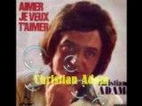 Christian Adam - Aimer, Je Veux T'aimer