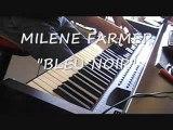 """MYLÈNE FARMER """"BLEU NOIR"""" piano"""
