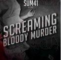 Sum 41 -- Screaming Bloody Murder (2011) HQ Full Album Free Download