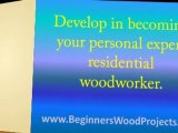 Free Woodworking Plans For Beginners: Way Quicker, Simpler Method to Working with Wood