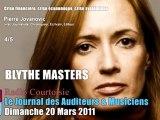 Pierre Jovanovic: Blythe Masters (4/5), Radio Courtoisie, Dim. 20 Mars 2011