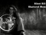 Silent Hill Shattered Memories [SoundTrack]