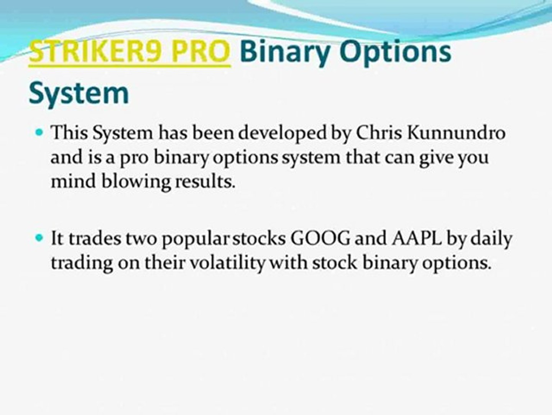 Striker9 pro binary options system that works betting money management strategies