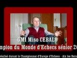 Le GMI Miso CEBALO - Champion du Monde sénior 2009 - fait un tour d'horizon concernant les évolutions du jeu d''échecs dans le monde