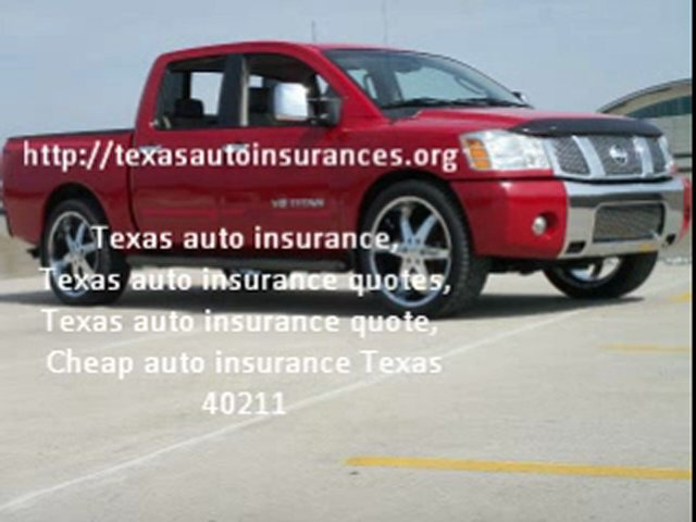 Texas auto insurance, Texas auto insurance quotes, Texas aut
