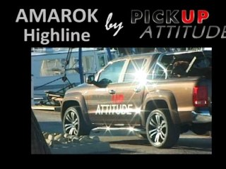 AMAROK Highline By Pickup Attitude