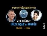 Sefa DOĞANAY - Hülya Avşar Show - 1.Bölüm