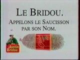 Publicité Le Bridou De Justin Bridou 1993