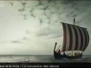 Le drakkar et la croix - La conversion des vikings 1/4