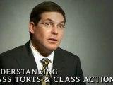 Understanding Mass Torts and Class Actions