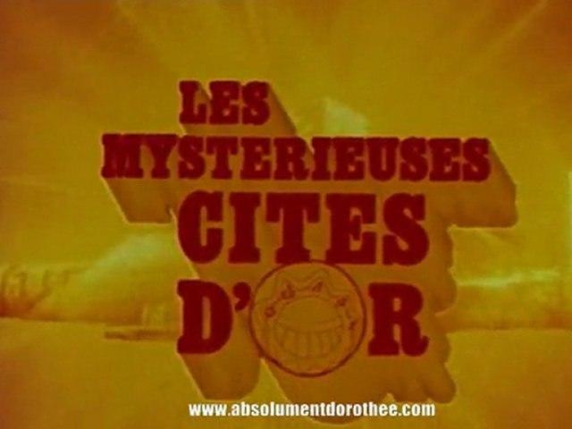 Générique LES MYSTERIEUSES CITES D'OR [HQ]