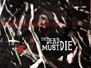 The Dead Must Die: Episode 7 - Every Zombie has a mother