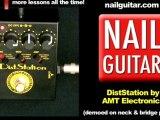 AMT Electronics - Diststation Guitar Pedal Demo - DT-2 ...