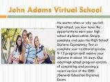 John Adams Virtual School: John Adams Virtual School GED program