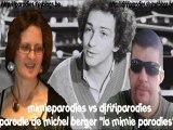 """parodie de michel berger """"la mimie parodies"""""""