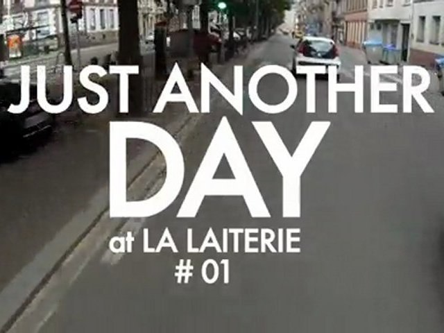 Just Another Day at La Laiterie # 01