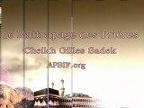 Le Rattrapage des Prieres - Cheikh Gilles Sadek apbif