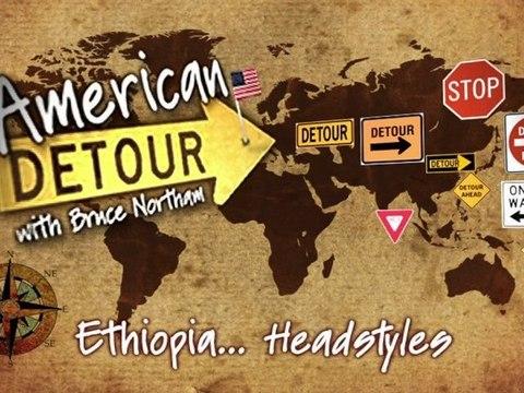 American Detour: Ethiopia - Headstyles