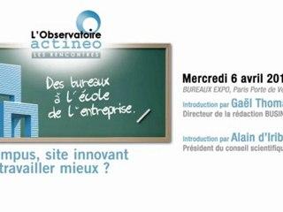 Rencontre actineo 6 avril - Le campus, site innovant pour travailler mieux ? Introduction Alain d'Iribarne