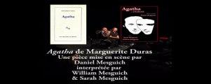 "Duras et Mesguich(s) dans ""Agatha"" de Duras"