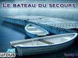 Le Bateau du Secours [2/5] - Dourous.net