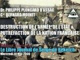 Dr Philippe Ploncard d'Assac & Cel Bernard Moinet : 1/4 - Destruction de l'Armée & Putréfaction de la Nation Française par les Forces Occultes (Radio Courtoisie)