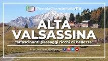 Alta Valsassina - Piccola Grande Italia