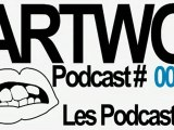 Artwo - Podcast 000: Les Podcasts