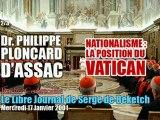 Philippe Ploncard d'Assac: Vatican & Nationalisme (2/3) - Radio Courtoisie
