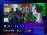Bande Annonce De L'emission Grands Reportages Juin 1993 TF1