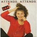 Saki - Attends attends