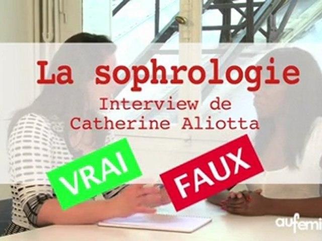 Sophrologie : Vrai-Faux