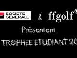 Trophée Etudiant ffgolf Société Générale 2011