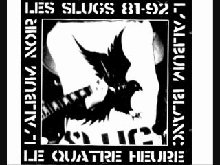 LES SLUGS - TCHARLEWE WE