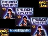 Ferdi Tayfur & Yaktı Beni ...