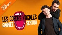 GARNIER & SENTOU - Les cordes vocales