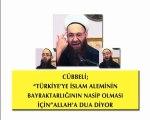 Cübbeli İslam Âleminin Bayraktarlığının Türkiye'ye Nasip Olması İçin Allah'a Dua Ediyor