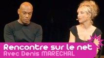 Audrey Lamy & Denis Maréchal : Rencontre sur le net