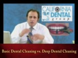 Basic Dental Cleaning vs. Deep Dental Cleaning by Kamran Sahabi Dentist Glendale, CA