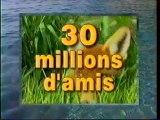 Générique de Fin De L'emission 30 Millions D'amis Août 1997 TF1