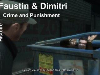 GTA IV - Mission de Faustin & Dimitri : Crime and Punishment