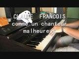 CLAUDE FRANCOIS  comme un chanteur malheureux