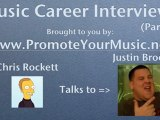 Justin Brooke Interview with www.PromoteYourMusic.net (P2)