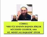 Cübbeli Ahmet Hoca Her Yüz Sene Başında Müceddir Gelebilir