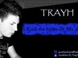 Trayh ft. Mc Alex - Rock the beats